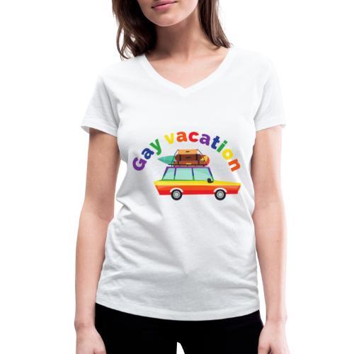 Gay Vacation | LGBT | Pride - Frauen Bio-T-Shirt mit V-Ausschnitt von Stanley & Stella