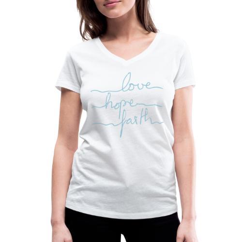 LoveHopeFaith Typo - Frauen Bio-T-Shirt mit V-Ausschnitt von Stanley & Stella