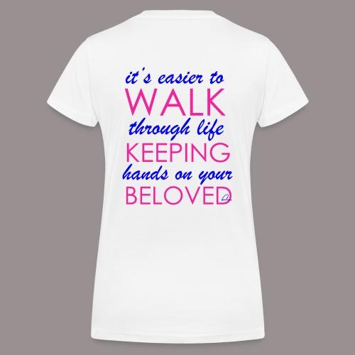 it's easier to walk through life... - Stanley & Stellan naisten v-aukkoinen luomu-T-paita