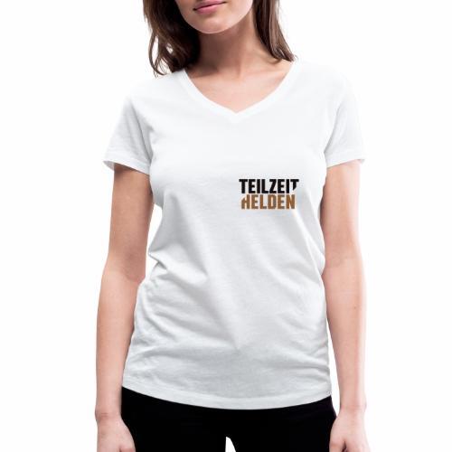 Teilzeithelden_Schriftunt - Frauen Bio-T-Shirt mit V-Ausschnitt von Stanley & Stella