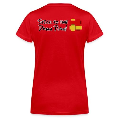 Stick to the Damn Plan - Women's Organic V-Neck T-Shirt by Stanley & Stella