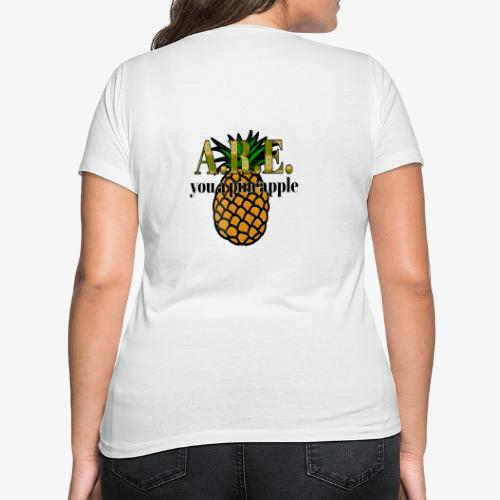 Are you a pineapple - Women's Organic V-Neck T-Shirt by Stanley & Stella
