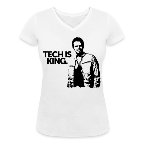 Tech Is King - Women's Organic V-Neck T-Shirt by Stanley & Stella