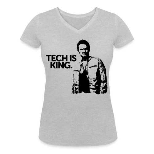 Tech Is King - Women's Organic V-Neck T-Shirt by Stanley & Stella