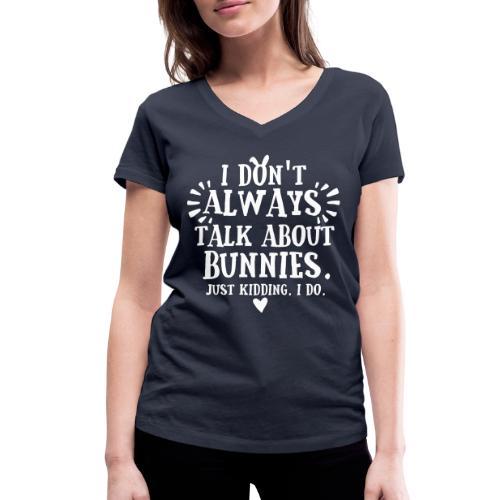 Always Talkin Bunnies 2 - Stanley & Stellan naisten v-aukkoinen luomu-T-paita