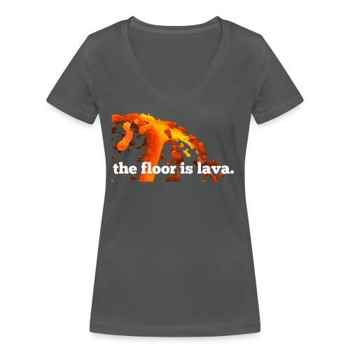 the floor is lava - Frauen Bio-T-Shirt mit V-Ausschnitt von Stanley & Stella