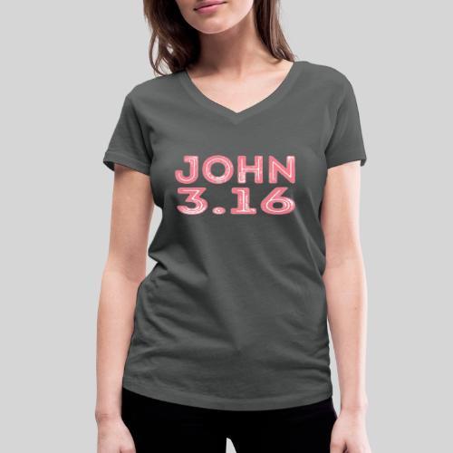 Johannes 3 Vers 16 Bibelversdesign - Frauen Bio-T-Shirt mit V-Ausschnitt von Stanley & Stella