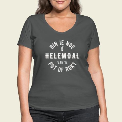 Bin ie noe helemoal van 'n pot of rukt - Vrouwen bio T-shirt met V-hals van Stanley & Stella