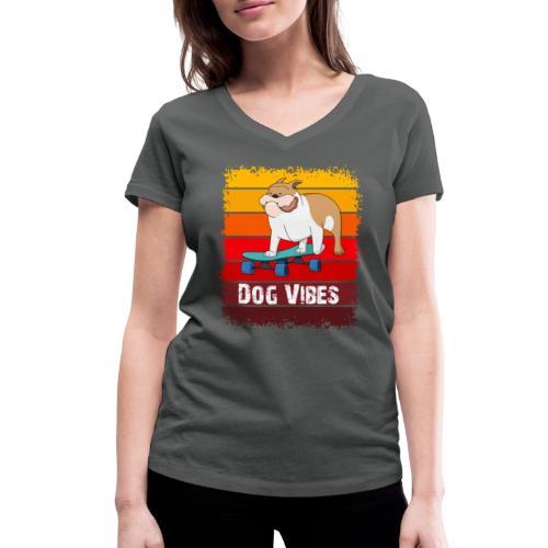 Dog vibes - Vrouwen bio T-shirt met V-hals van Stanley & Stella