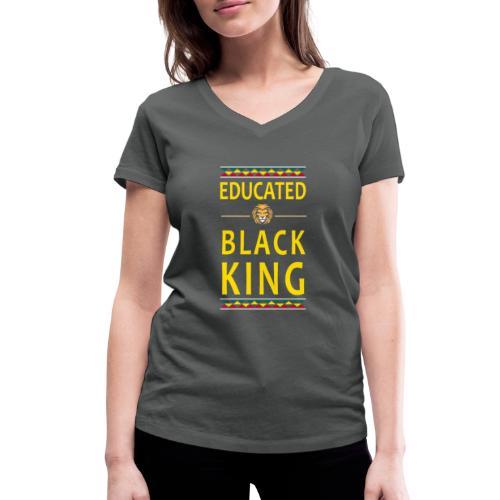 Educated Black King abstand - Frauen Bio-T-Shirt mit V-Ausschnitt von Stanley & Stella