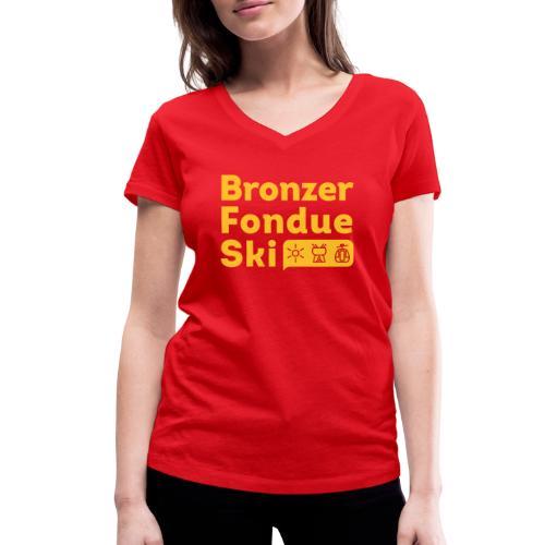 Bronzer, Fondue, Ski - T-shirt bio col V Stanley & Stella Femme