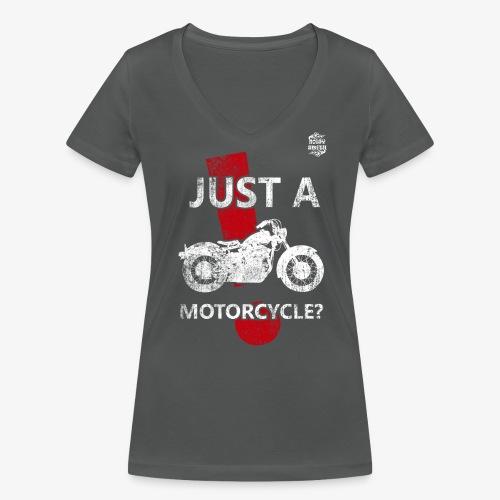 JustAMotorcycle2 - Camiseta ecológica mujer con cuello de pico de Stanley & Stella