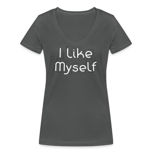 I Like Myself - T-shirt ecologica da donna con scollo a V di Stanley & Stella