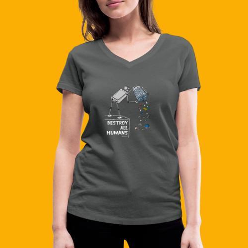 Dat Robot: Destruction By Pollution Dark - Vrouwen bio T-shirt met V-hals van Stanley & Stella
