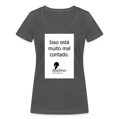 issoestamuitomalcontado - Women's Organic V-Neck T-Shirt by Stanley & Stella