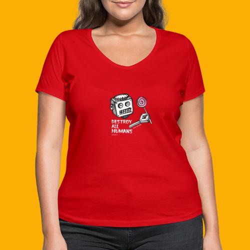 Dat Robot: Destroy Series Candy Dark - Vrouwen bio T-shirt met V-hals van Stanley & Stella
