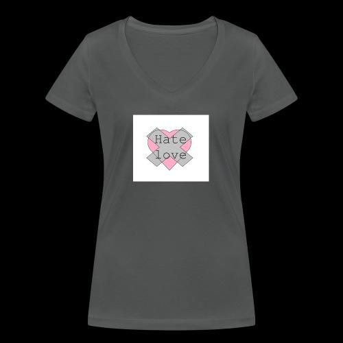 Hate love - Camiseta ecológica mujer con cuello de pico de Stanley & Stella