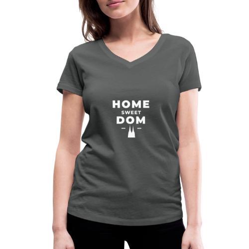 Home Sweet Dom - Frauen Bio-T-Shirt mit V-Ausschnitt von Stanley & Stella