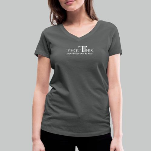 Don't tolerate - Women's Organic V-Neck T-Shirt by Stanley & Stella