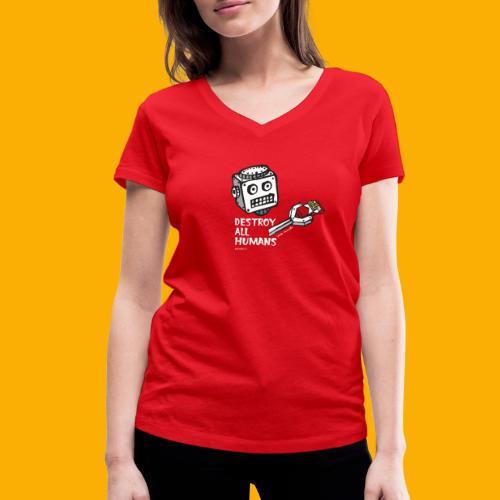 Dat Robot: Destroy Series Smoking Dark - Vrouwen bio T-shirt met V-hals van Stanley & Stella