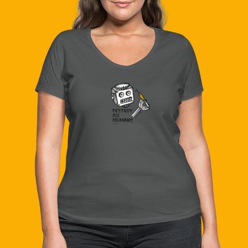 Dat Robot: Destroy Series All Humans Light - Vrouwen bio T-shirt met V-hals van Stanley & Stella