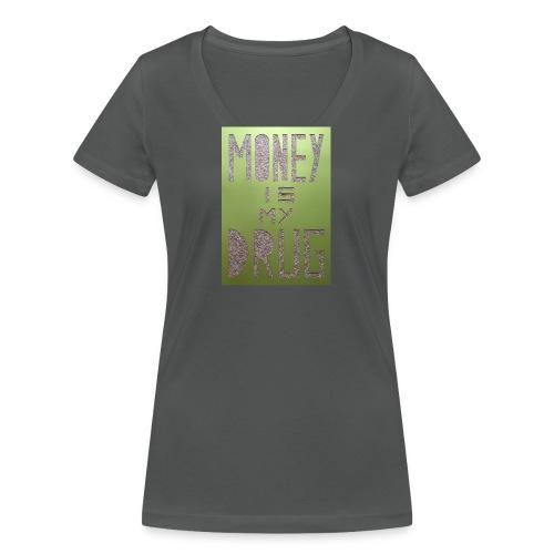 Thomas Schöggl ART MONEY IS MY DRUG - Frauen Bio-T-Shirt mit V-Ausschnitt von Stanley & Stella