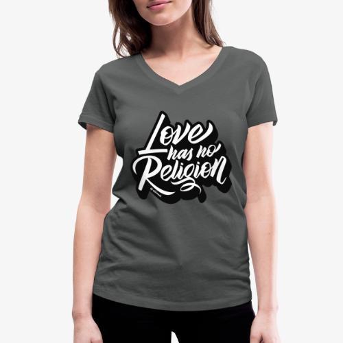 love has no religion - Camiseta ecológica mujer con cuello de pico de Stanley & Stella