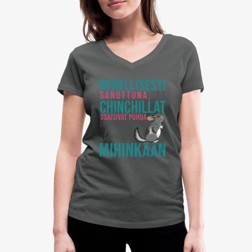 Chinchillat Puhuisivat IV - Stanley & Stellan naisten v-aukkoinen luomu-T-paita