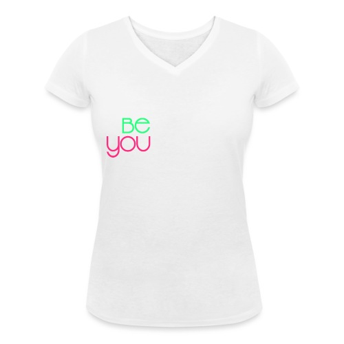be you - T-shirt ecologica da donna con scollo a V di Stanley & Stella