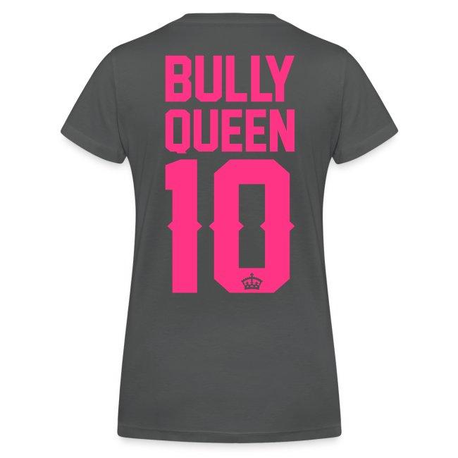 Bully-Queen