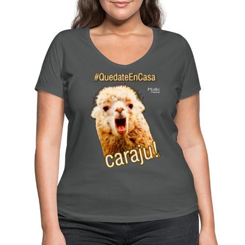 Quedate En Casa Caraju - Camiseta ecológica mujer con cuello de pico de Stanley & Stella