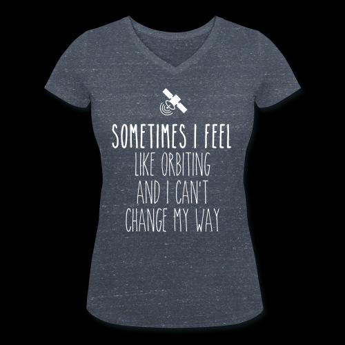 Sometimes I feel like orbiting - Frauen Bio-T-Shirt mit V-Ausschnitt von Stanley & Stella