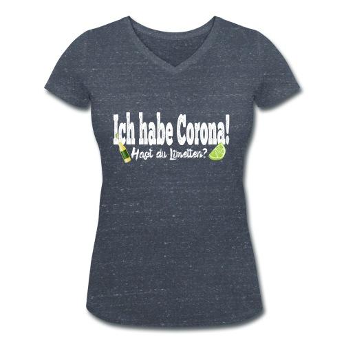Ich hab corona- Hast du Limetten? - Frauen Bio-T-Shirt mit V-Ausschnitt von Stanley & Stella