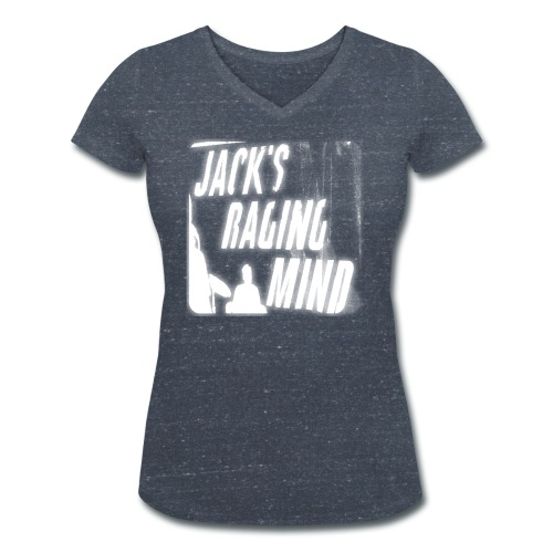 Jacks Raging T Shirt - Women's Organic V-Neck T-Shirt by Stanley & Stella