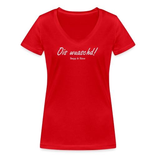 ois wuaschd - Frauen Bio-T-Shirt mit V-Ausschnitt von Stanley & Stella