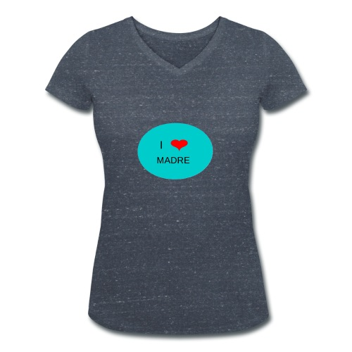DIA DE LA MADRE - Camiseta ecológica mujer con cuello de pico de Stanley & Stella