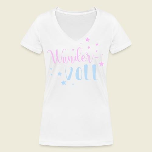 Wunder-VOLL Voller Wunder wundervoll - Frauen Bio-T-Shirt mit V-Ausschnitt von Stanley & Stella