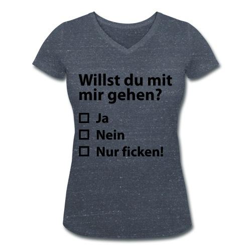 Willst du mit mir gehn? - Frauen Bio-T-Shirt mit V-Ausschnitt von Stanley & Stella