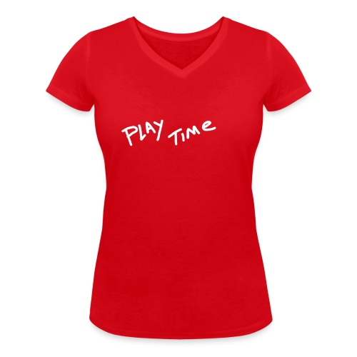Play Time Tshirt - Women's Organic V-Neck T-Shirt by Stanley & Stella