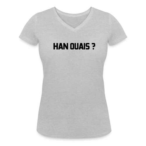 Han ouais - T-shirt bio col V Stanley & Stella Femme