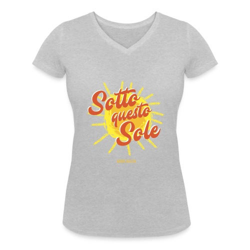 Sotto questo sole. - T-shirt ecologica da donna con scollo a V di Stanley & Stella