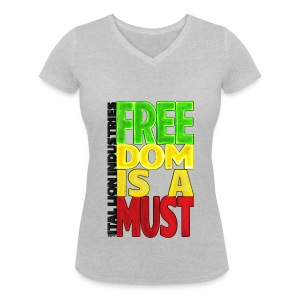 Freedom is a must - Women's Organic V-Neck T-Shirt by Stanley & Stella