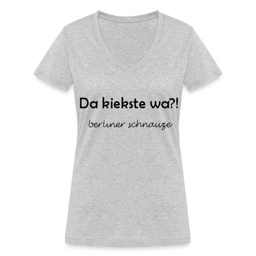 Da kiekste wa?! - Frauen Bio-T-Shirt mit V-Ausschnitt von Stanley & Stella