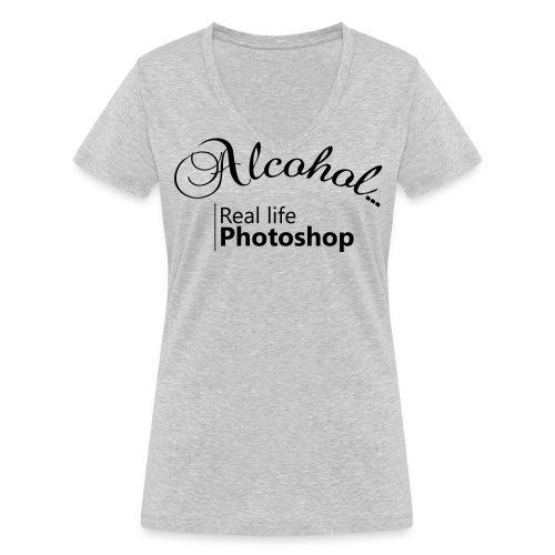 Alcohol Real life Photoshop - Frauen Bio-T-Shirt mit V-Ausschnitt von Stanley & Stella