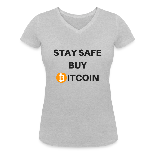 stay safe buy bitcoin - Frauen Bio-T-Shirt mit V-Ausschnitt von Stanley & Stella