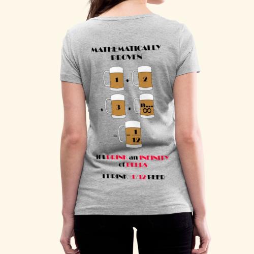 I do not drink much finally - Women's Organic V-Neck T-Shirt by Stanley & Stella
