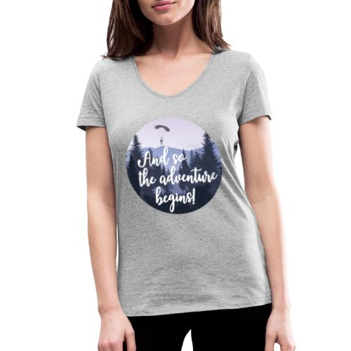 And so the adventure begins - Vrouwen bio T-shirt met V-hals van Stanley & Stella