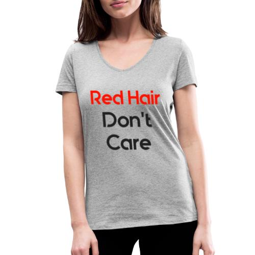 Red hair dont care - Vrouwen bio T-shirt met V-hals van Stanley & Stella