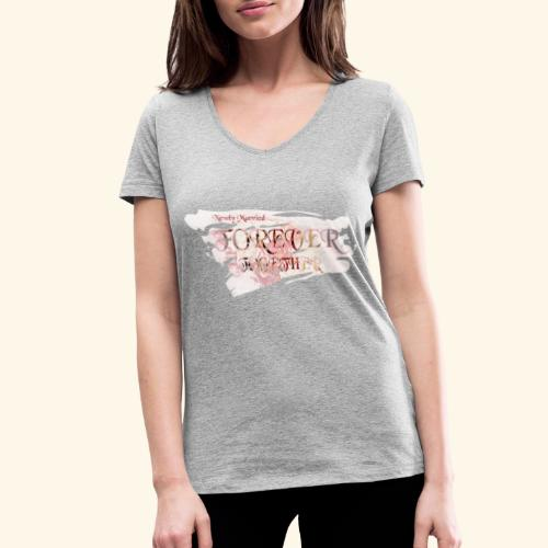 "Newly married together forever ""weddingcontest"" - Women's Organic V-Neck T-Shirt by Stanley & Stella"