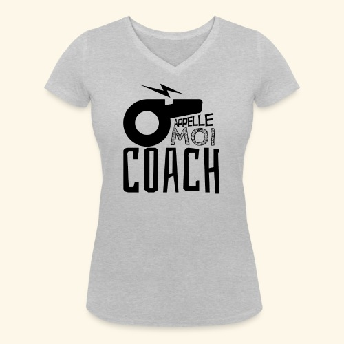 Appelle moi coach - Coach sportif - entraineur - T-shirt bio col V Stanley & Stella Femme